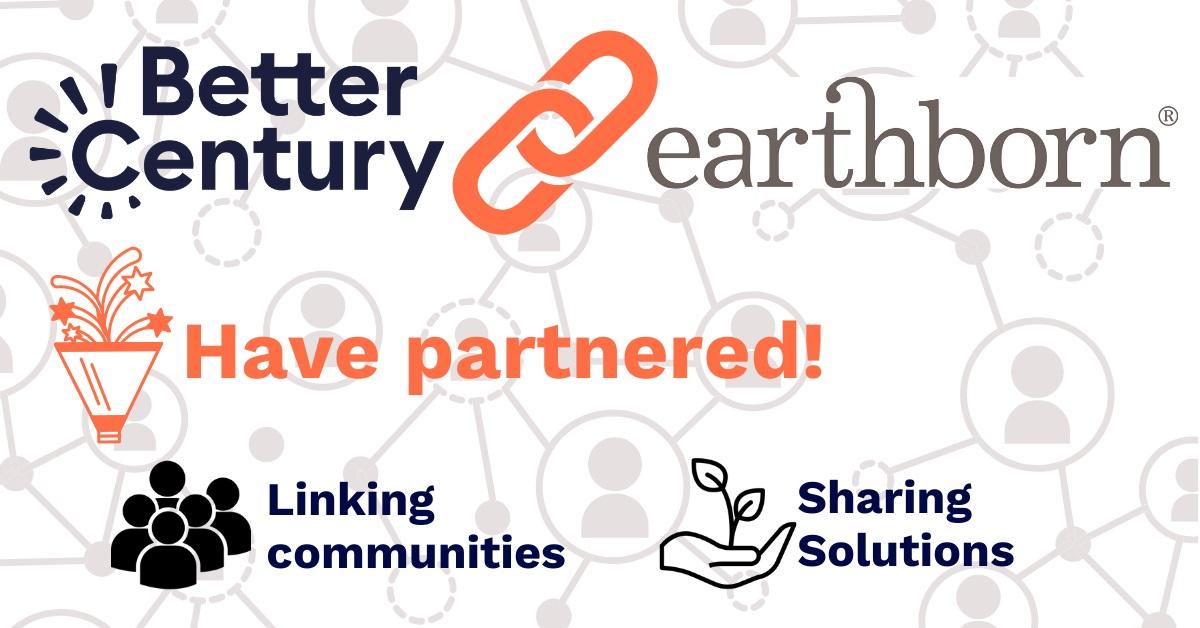 Earthborn partner with eco community Better Century
